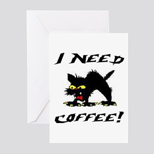I NEED COFFEE! Greeting Cards (Pk of 10)