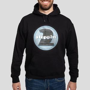 2 Steppin' Sweatshirt