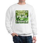 """Give Peas a Chance"" Sweatshirt"
