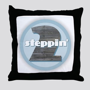 2 Steppin' Throw Pillow