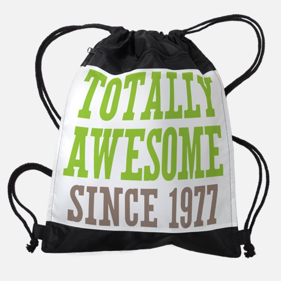 Totally Awesome Since 1977 Drawstring Bag