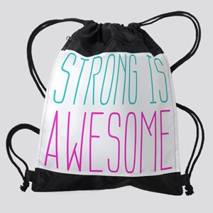 Strong is Awesome Drawstring Bag