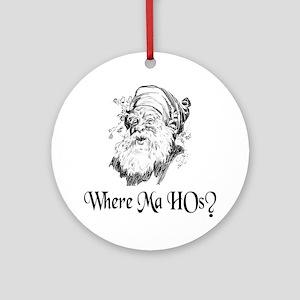 WHERE MA HOs? Ornament (Round)