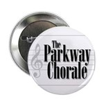 """parkway chorale bw 2.25"""" Button"""