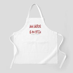 Ann Arbor is my BITCH BBQ Apron