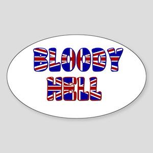 """Bloody Hell"" Oval Sticker"