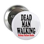 Dead Man Walking Button