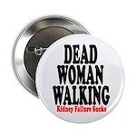 Dead Woman Walking Button