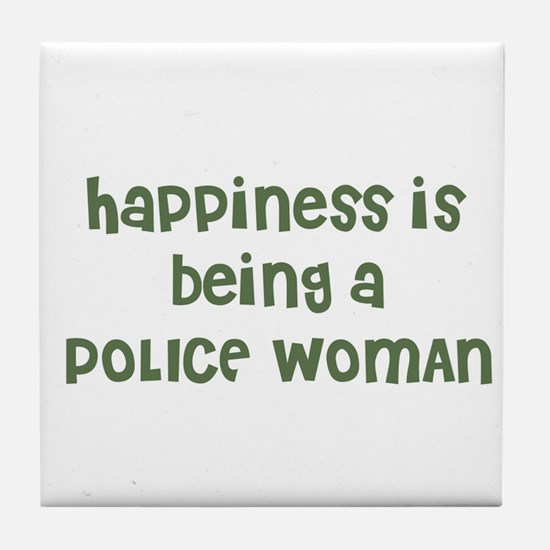 Happiness is being a POLICE W Tile Coaster