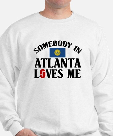 Somebody In Atlanta Sweatshirt
