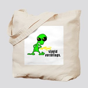 Stupid Earthlings Pissing Alien Tote Bag
