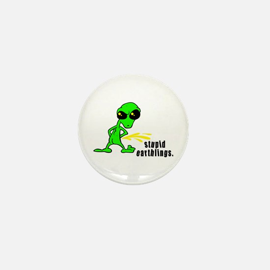 Stupid Earthlings Pissing Alien Mini Button