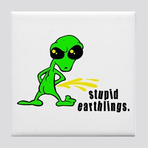 Stupid Earthlings Pissing Alien Tile Coaster