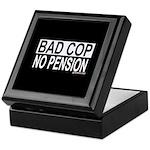 BAD COP: NO PENSION Keepsake Box