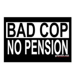 BAD COP: NO PENSION Postcards (Package of 8)