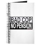 BAD COP: NO PENSION Journal