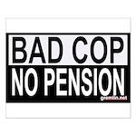 BAD COP: NO PENSION Small Poster