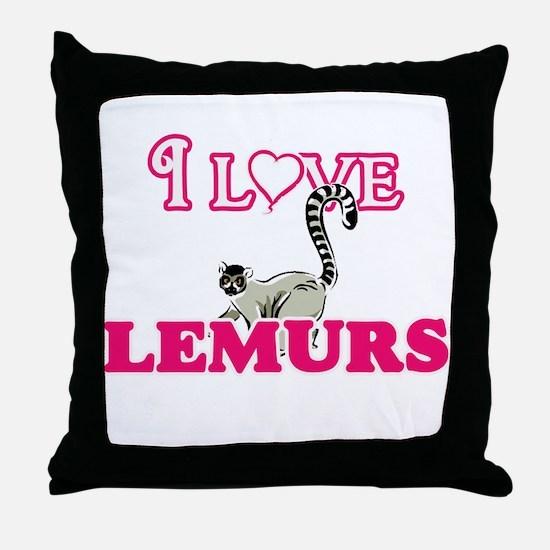 I Love Lemurs Throw Pillow