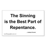 The Best Part of Repentance... Rectangle Sticker