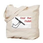 Fear the Flute Tote Bag