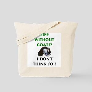 GOATS-Life Without Nubian Goa Tote Bag