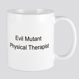 Evil Mutant Physical Therapist Mug