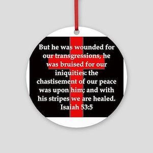Isaiah 53:5 Round Ornament
