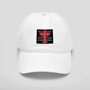 Isaiah 53:5 Baseball Cap