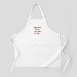 Keep Grandma Off the Streets. BBQ Apron