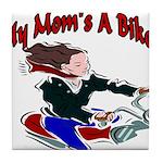 My Mom's A Biker Tile Coaster