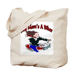 My Mom's A Biker Tote Bag