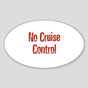 No Cruise Control Oval Sticker