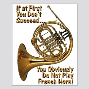 French Horn Perfection Small Poster