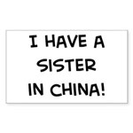 Sister in China Rectangle Sticker
