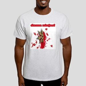 damn ninjas! Ash Grey T-Shirt