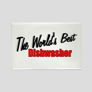 """The World's Best Dishwasher"" Rectangle Magnet"