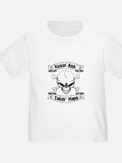 Kickin Ass and Takin Naps T-Shirt