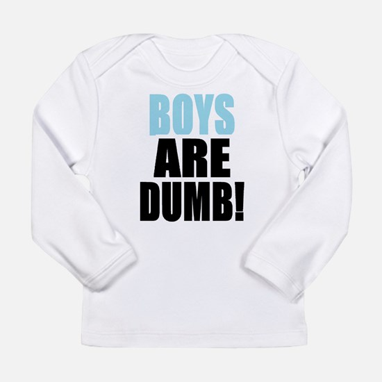 Girls are not the only DitZZy ones Long Sleeve T-S