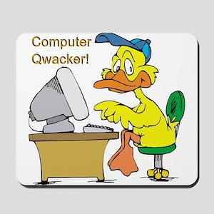 COMPUTER QWACKER Mousepad