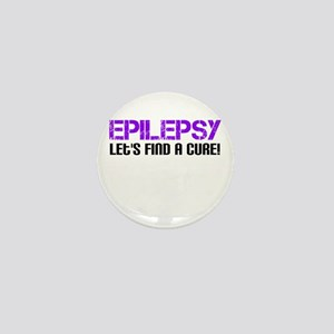 Epilepsy Lets Find A Cure! Mini Button