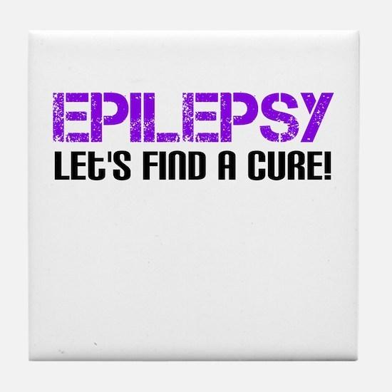 Epilepsy Lets Find A Cure! Tile Coaster