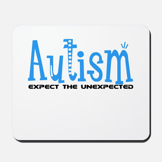 Autism Expect the Unexpected Mousepad