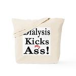 Dialysis Kicks Ass Tote Bag