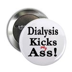 Dialysis Kicks Ass Button