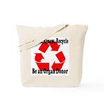 Reuse, Renew, Recycle Tote Bag