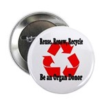 Reuse, Renew, Recycle Button