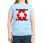 Reuse, Renew, Recycle Women's Pink T-Shirt