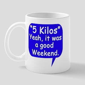 Good Weekend Mug