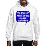 Good Weekend Hooded Sweatshirt