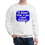 Good Weekend Sweatshirt